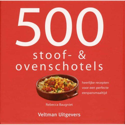 500 Stoof-en Ovenschotels